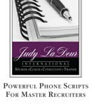 Powerful Phone Scripts for Master Recruiters